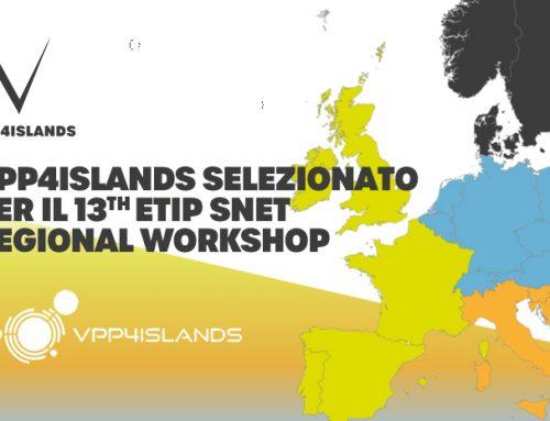 VPP4Islands selezionato per il 13th ETIP SNET Regional Workshop
